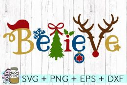 Believe Christmas SVG DXF PNG EPS Cutting Files